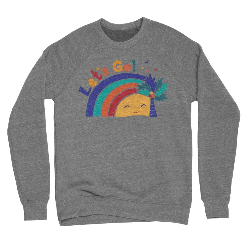 LET'S GO! Women's Sponge Fleece Sweatshirt by Winterglaze's Artist Shop
