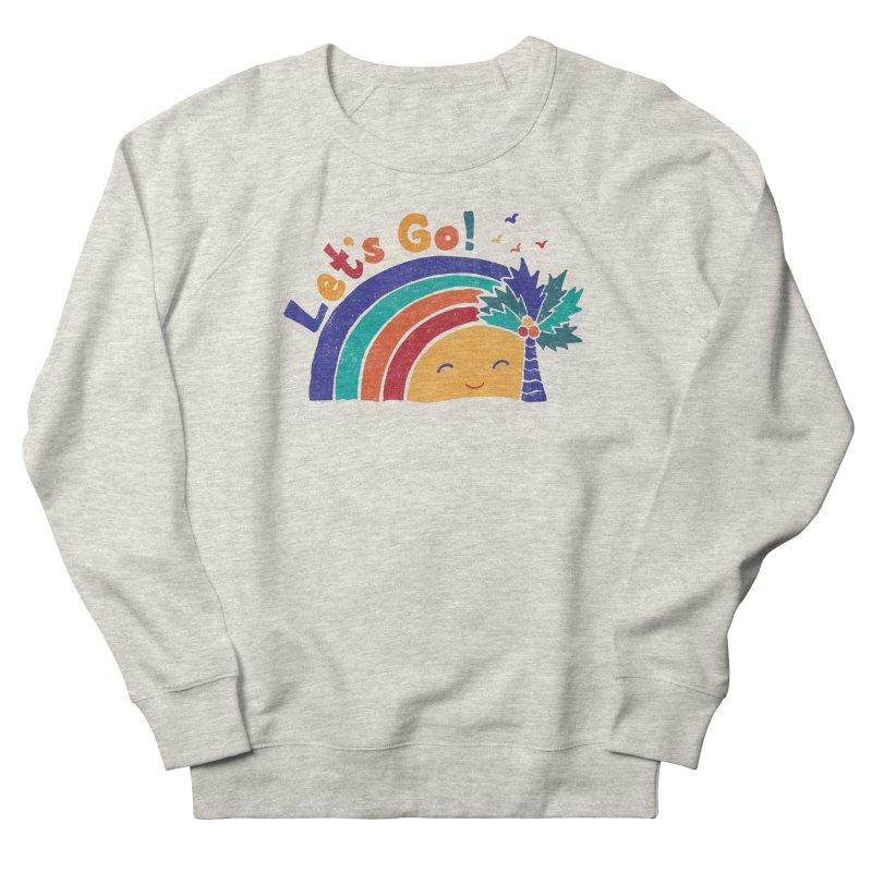 LET'S GO! Women's French Terry Sweatshirt by Winterglaze's Artist Shop