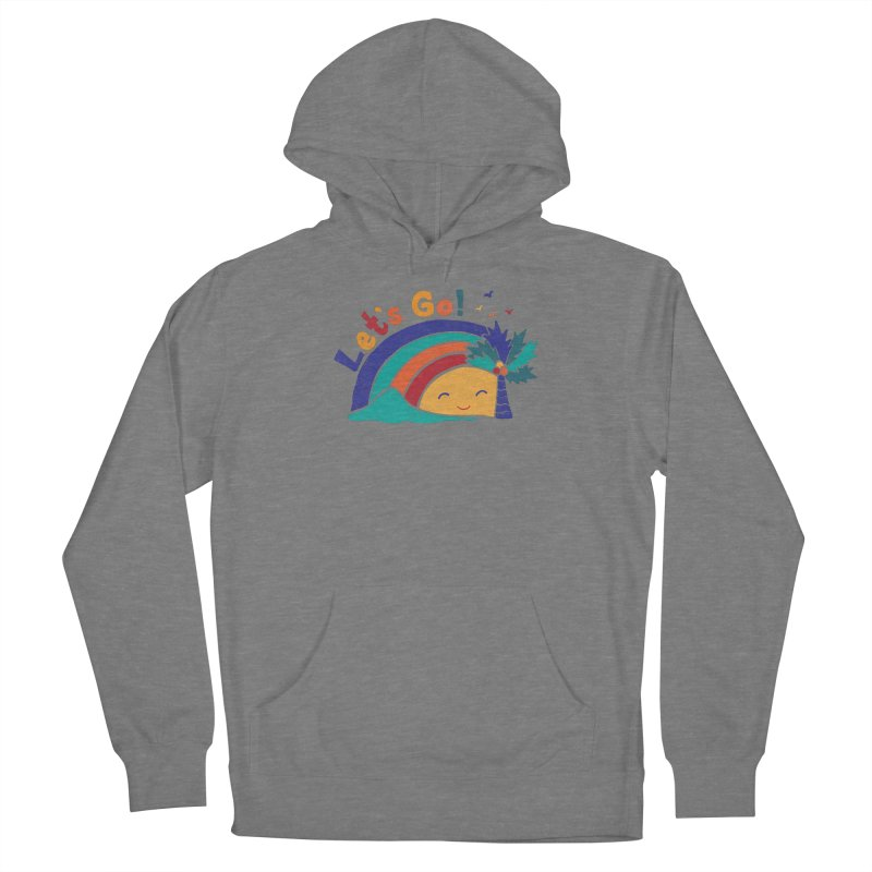 LET'S GO! Women's Pullover Hoody by Winterglaze's Artist Shop