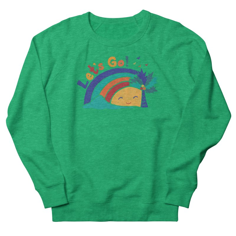 LET'S GO! Women's Sweatshirt by Winterglaze's Artist Shop