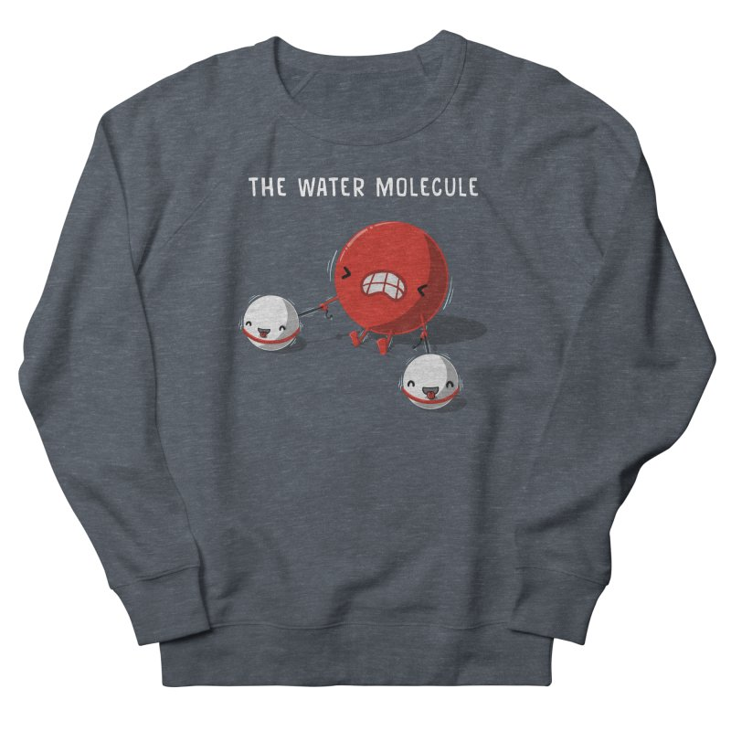 The water molecule Women's French Terry Sweatshirt by WIRDOU