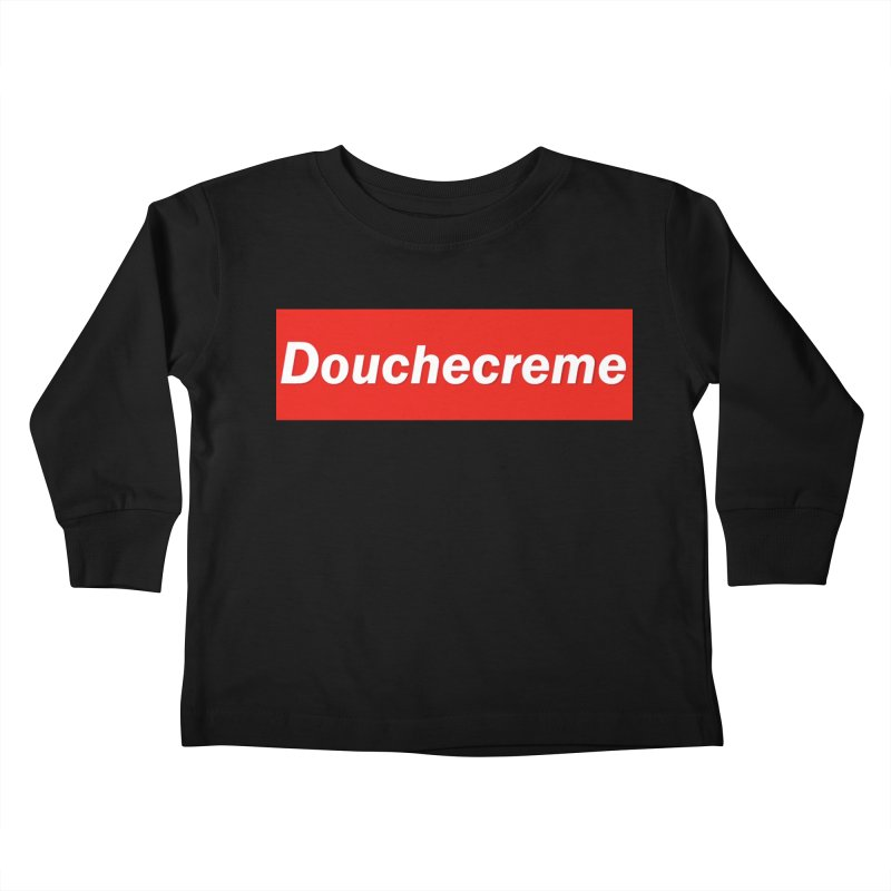 DOUCHECREME Kids Toddler Longsleeve T-Shirt by WISE FINGER LAB