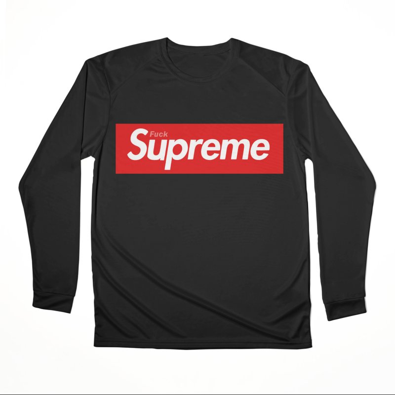 FUCK SUPREME Women's Longsleeve T-Shirt by WISE FINGER LAB