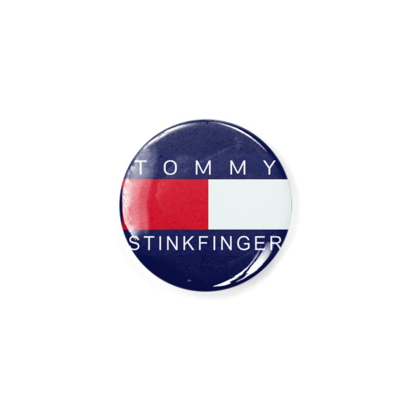 TOMMY STINKFINGER Accessories Button by WISE FINGER LAB