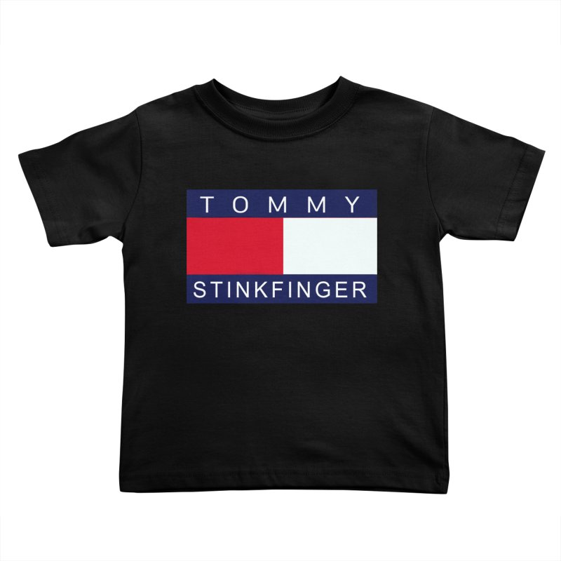 TOMMY STINKFINGER Kids Toddler T-Shirt by WISE FINGER LAB