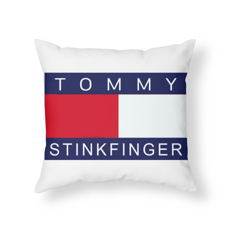 TOMMY STINKFINGER Home Throw Pillow by WISE FINGER LAB