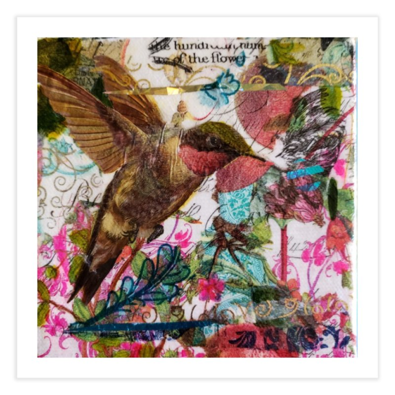 Savor the Moment Hummingbird Original Designer Collage Home Fine Art Print by Wise Owl Artworks Artist Shop