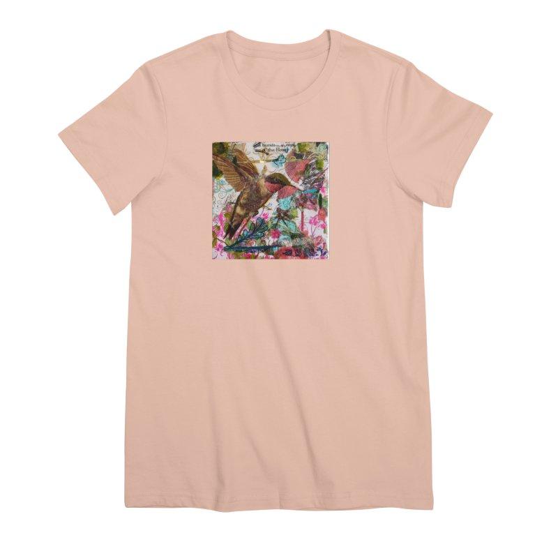 Savor the Moment Hummingbird Original Designer Collage Women's Premium T-Shirt by Wise Owl Artworks Artist Shop