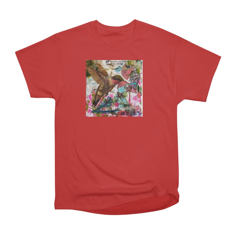Savor the Moment Hummingbird Original Designer Collage Women's Heavyweight Unisex T-Shirt by Wise Owl Artworks Artist Shop