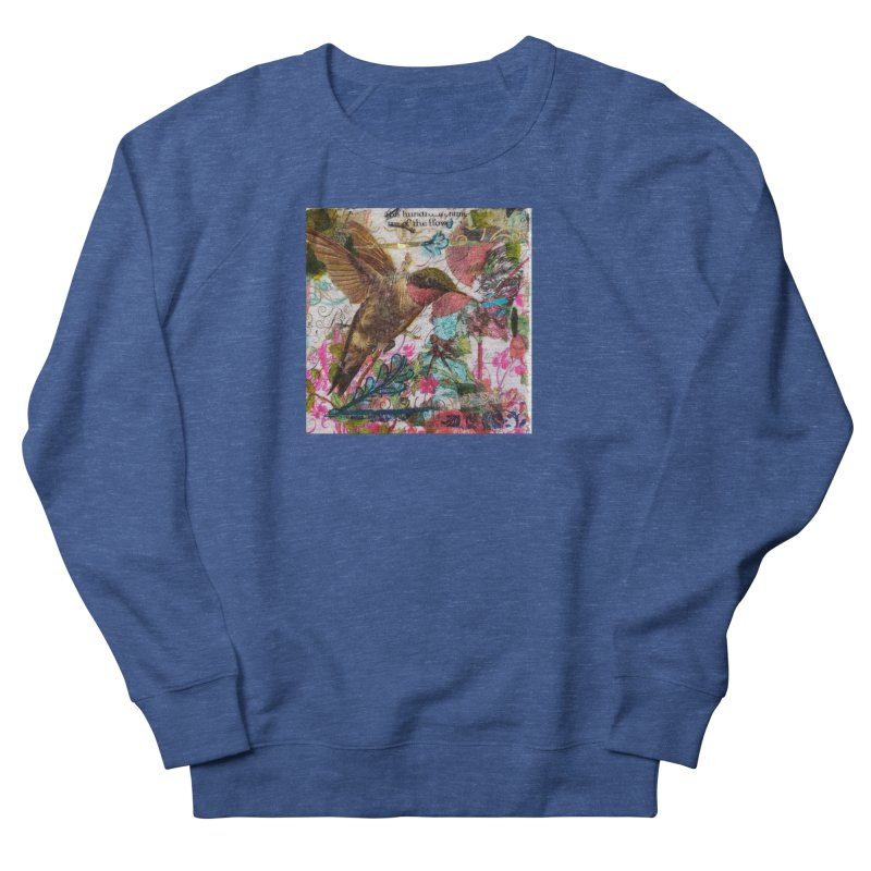 Savor the Moment Hummingbird Original Designer Collage Women's French Terry Sweatshirt by Wise Owl Artworks Artist Shop