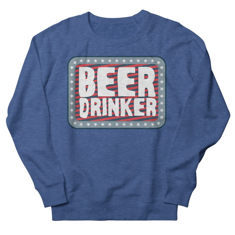 Beer Drinker #2 Women's Sweatshirt by wislander's Artist Shop