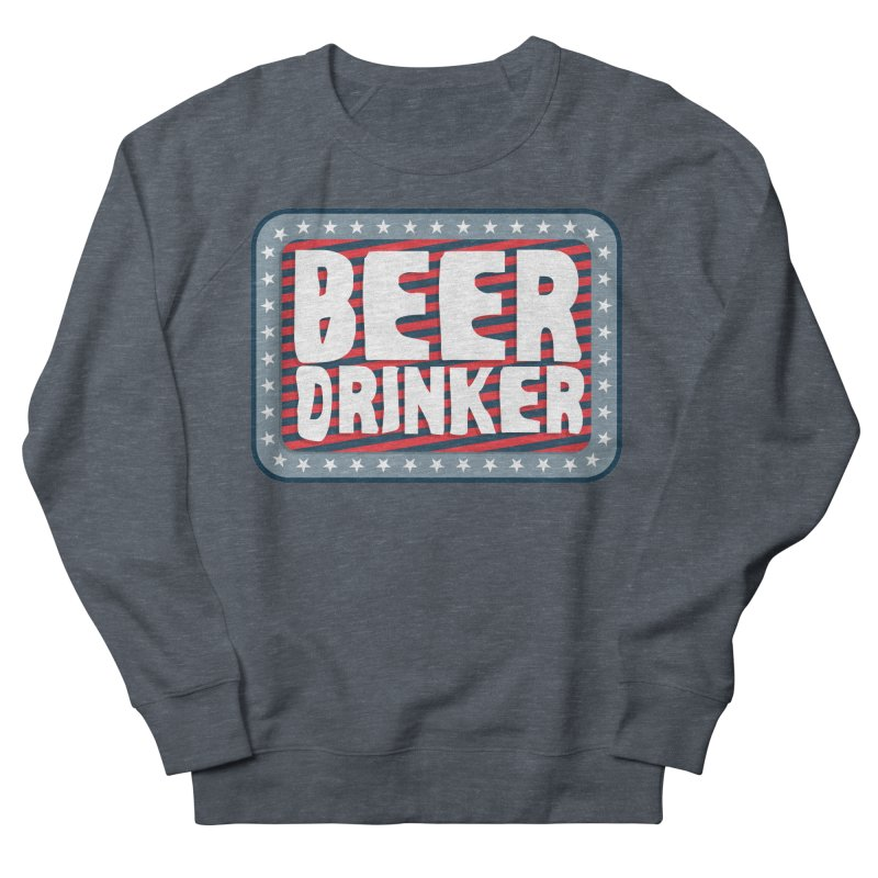 Beer Drinker #2 Women's French Terry Sweatshirt by wislander's Artist Shop