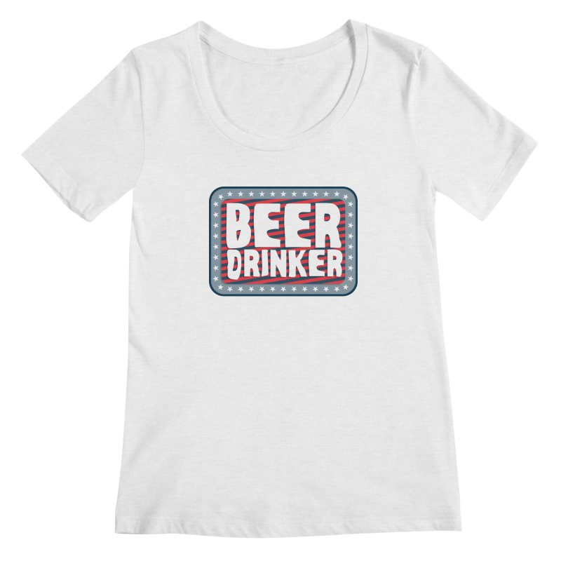 Beer Drinker #2 Women's Scoopneck by wislander's Artist Shop