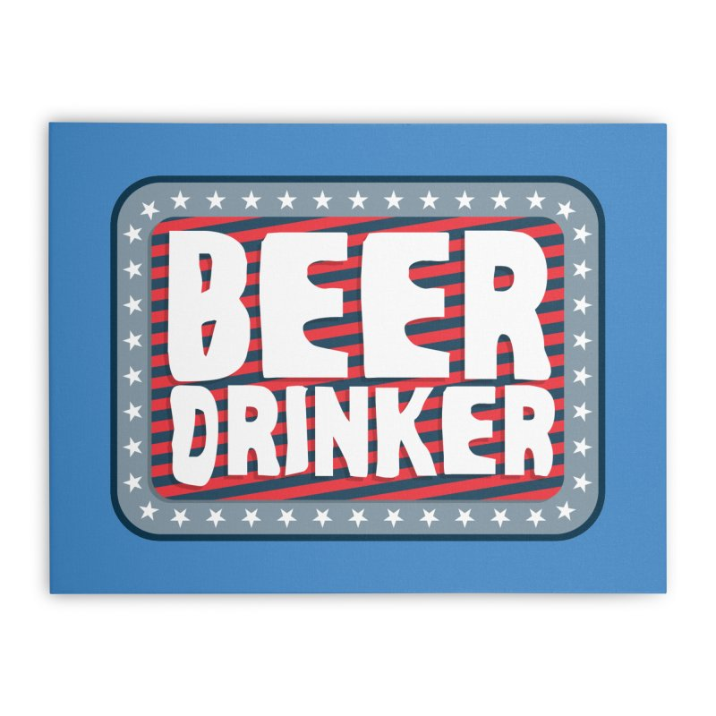Beer Drinker #2 Home Stretched Canvas by wislander's Artist Shop