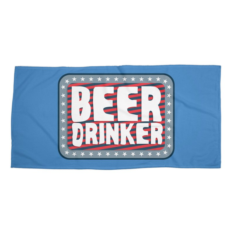 Beer Drinker #2 Accessories Beach Towel by wislander's Artist Shop
