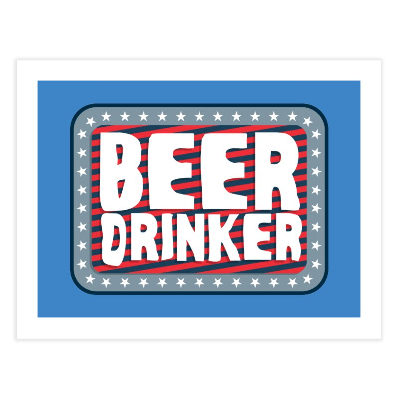 Beer Drinker #2 Home Fine Art Print by wislander's Artist Shop