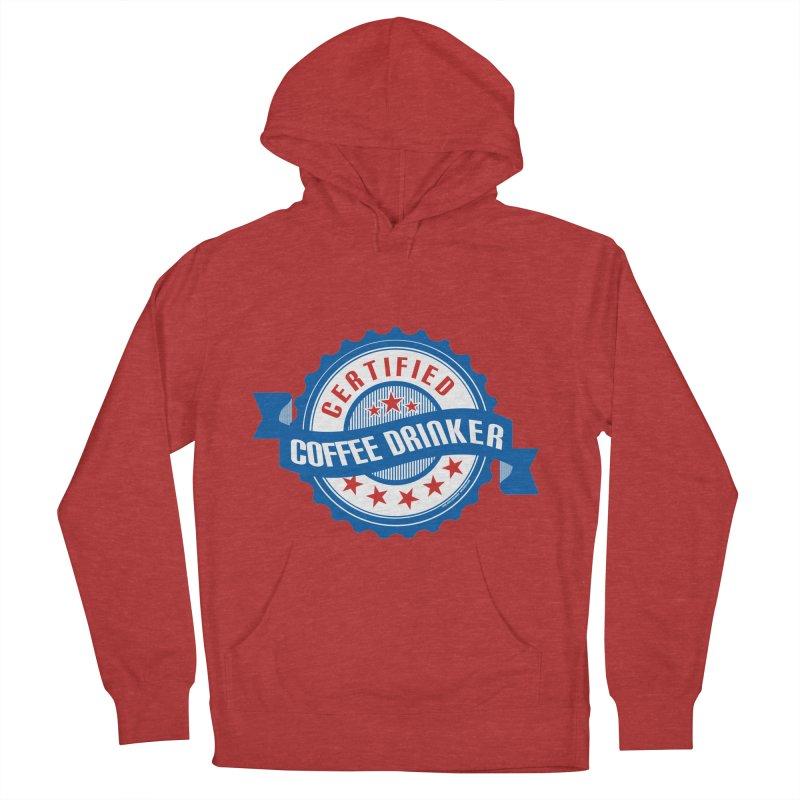 Certified Coffee Drinker Men's Pullover Hoody by wislander's Artist Shop