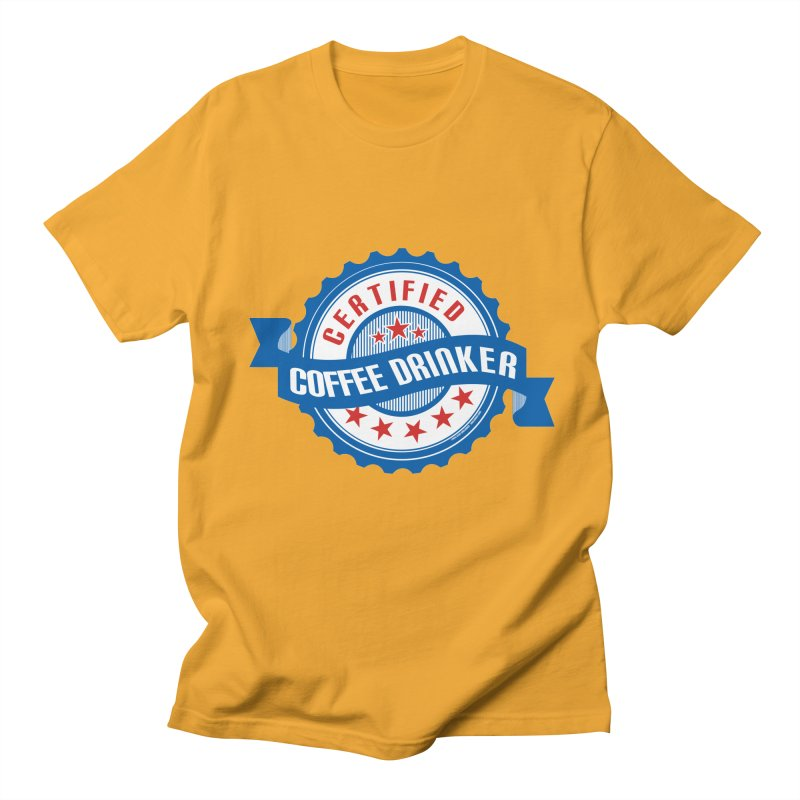 Certified Coffee Drinker Men's Regular T-Shirt by wislander's Artist Shop