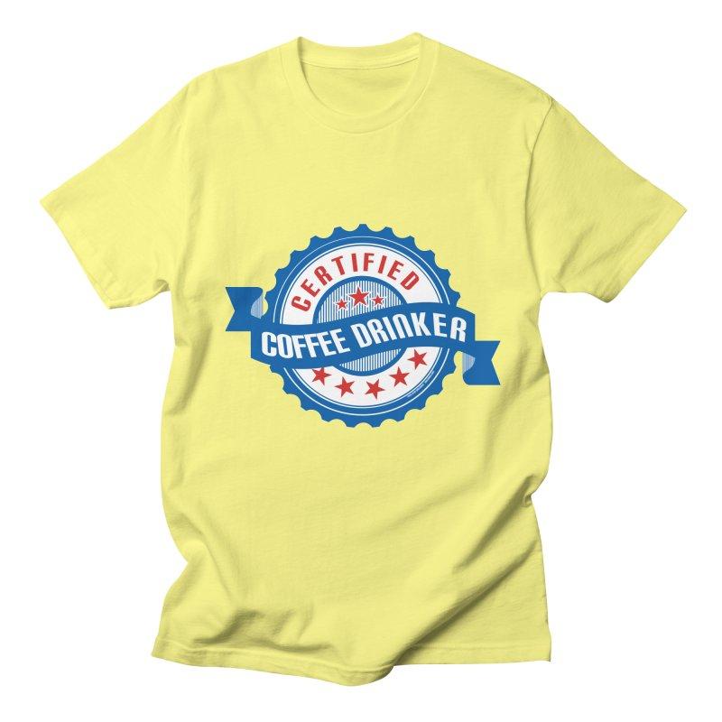 Certified Coffee Drinker Men's Regular T-Shirt by wislander's Artist Shop
