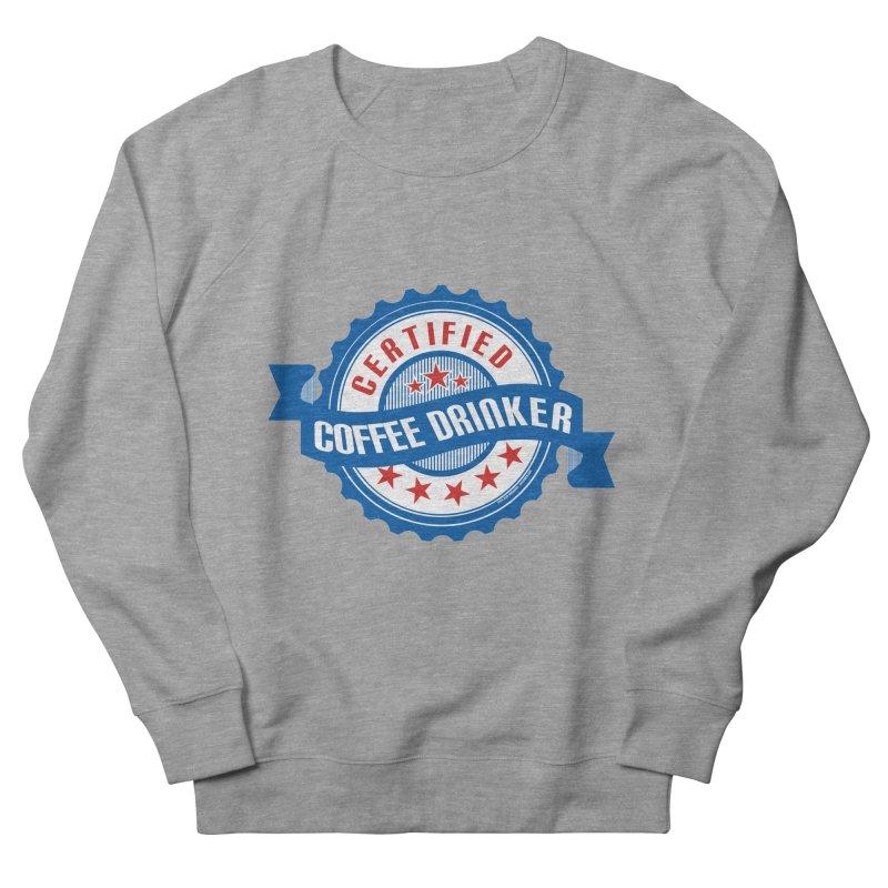Certified Coffee Drinker Men's Sweatshirt by wislander's Artist Shop