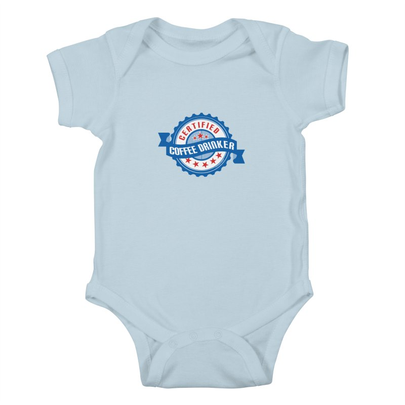 Certified Coffee Drinker Kids Baby Bodysuit by wislander's Artist Shop