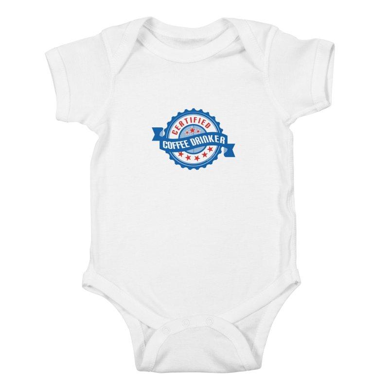 Certified Coffee Drinker Kids Baby Bodysuit by wislander's Artist Shop