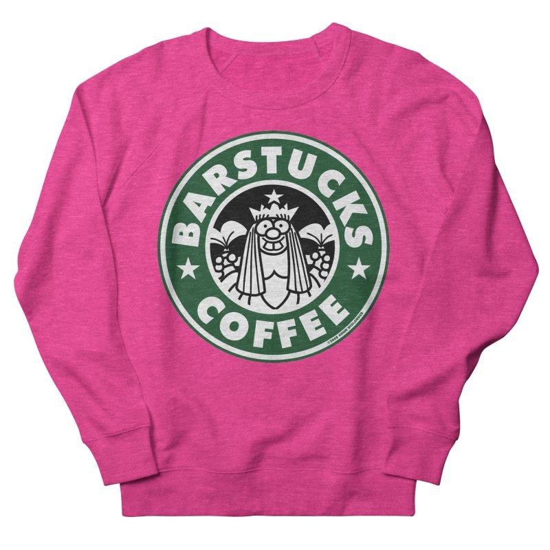 Barstucks Coffee Women's Sweatshirt by wislander's Artist Shop