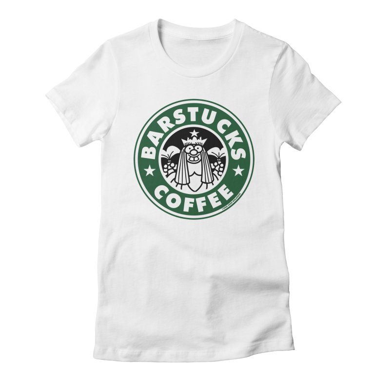 Barstucks Coffee Women's Fitted T-Shirt by wislander's Artist Shop