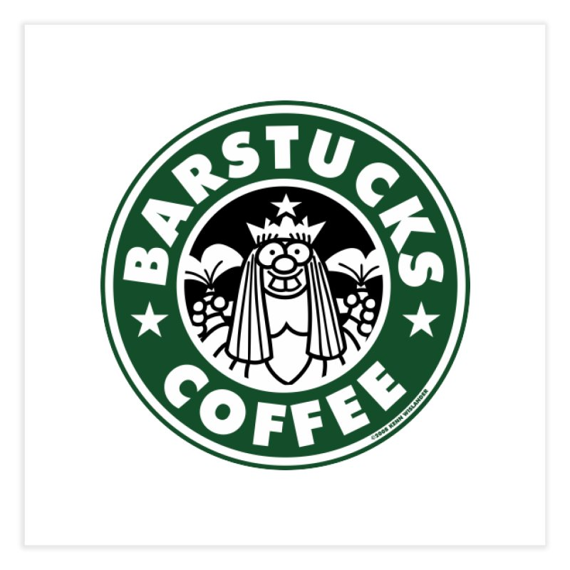 Barstucks Coffee Home Fine Art Print by wislander's Artist Shop