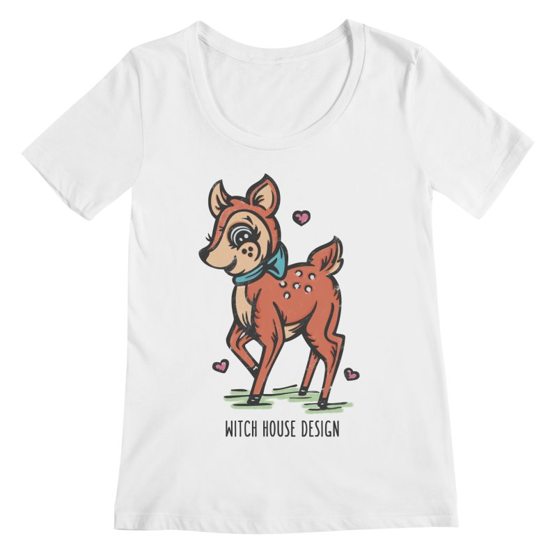 "You're ""Deer"" to Me! Women's Regular Scoop Neck by Witch House Design"