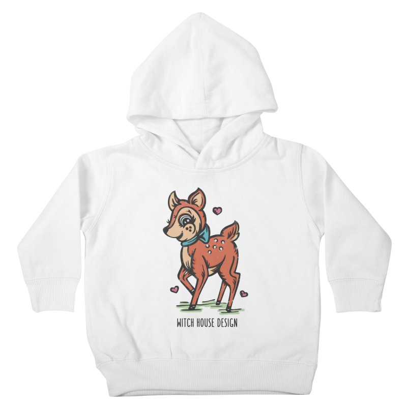 """You're """"Deer"""" to Me! Kids Toddler Pullover Hoody by Witch House Design"""