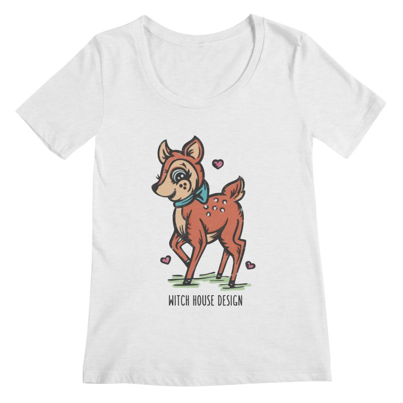 """You're """"Deer"""" to Me! Women's Regular Scoop Neck by Witch House Design"""