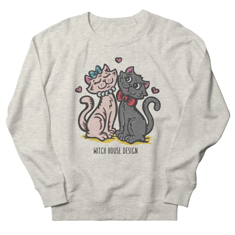 "You're the Cat's ""Meow!"" Women's French Terry Sweatshirt by Witch House Design"