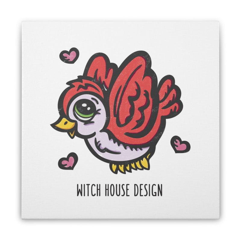 "You're ""Tweet!"" Home Stretched Canvas by Witch House Design"