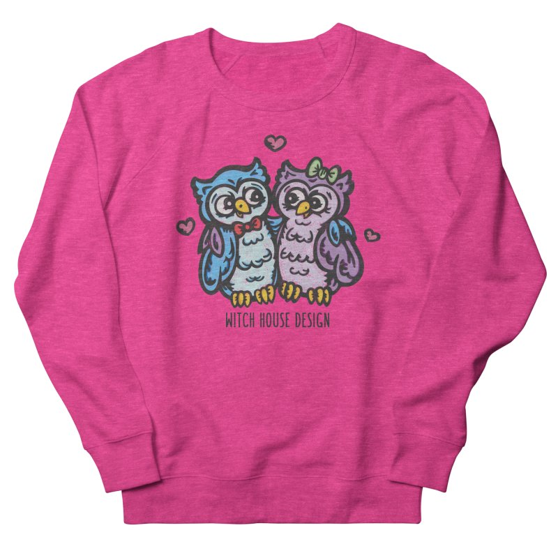 "You're a ""Hoot!"" Women's French Terry Sweatshirt by Witch House Design"