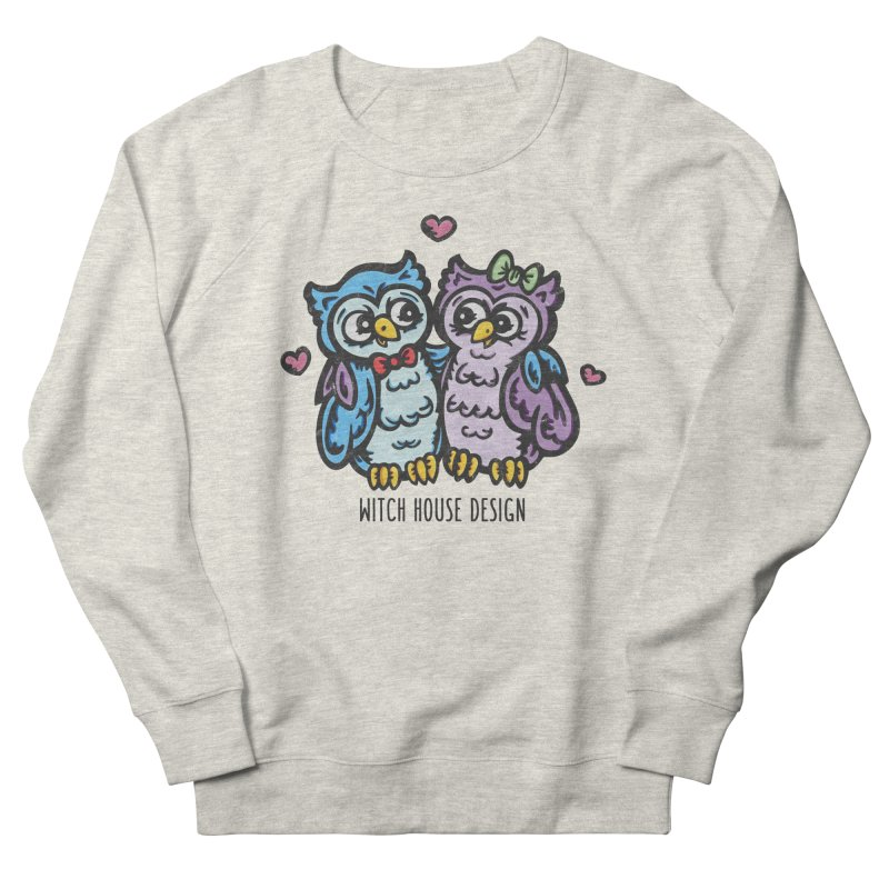 """You're a """"Hoot!"""" Women's French Terry Sweatshirt by Witch House Design"""