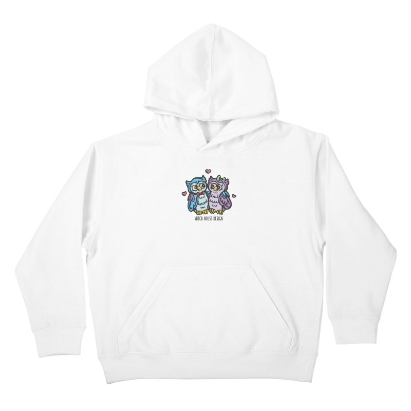 """You're a """"Hoot!"""" Kids Pullover Hoody by Witch House Design"""