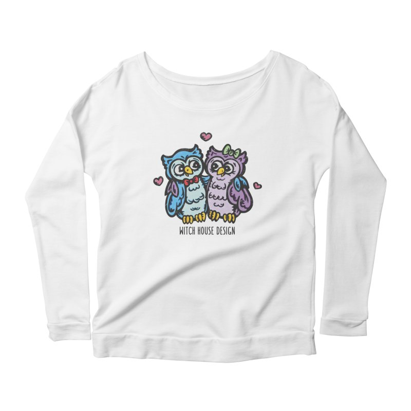 """You're a """"Hoot!"""" Women's Scoop Neck Longsleeve T-Shirt by Witch House Design"""