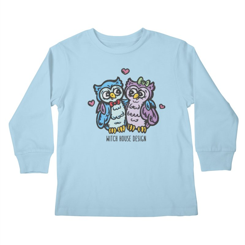 "You're a ""Hoot!"" Kids Longsleeve T-Shirt by Witch House Design"