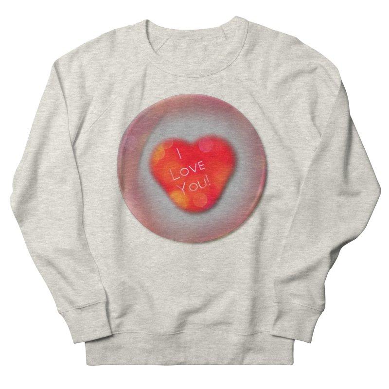 I Love You Men's Sweatshirt by #woctxphotog's Artist Shop