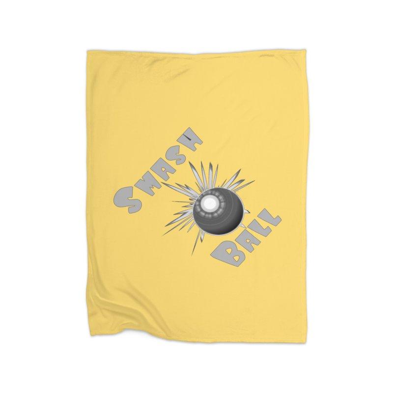 Smash Ball Home Blanket by #woctxphotog's Artist Shop
