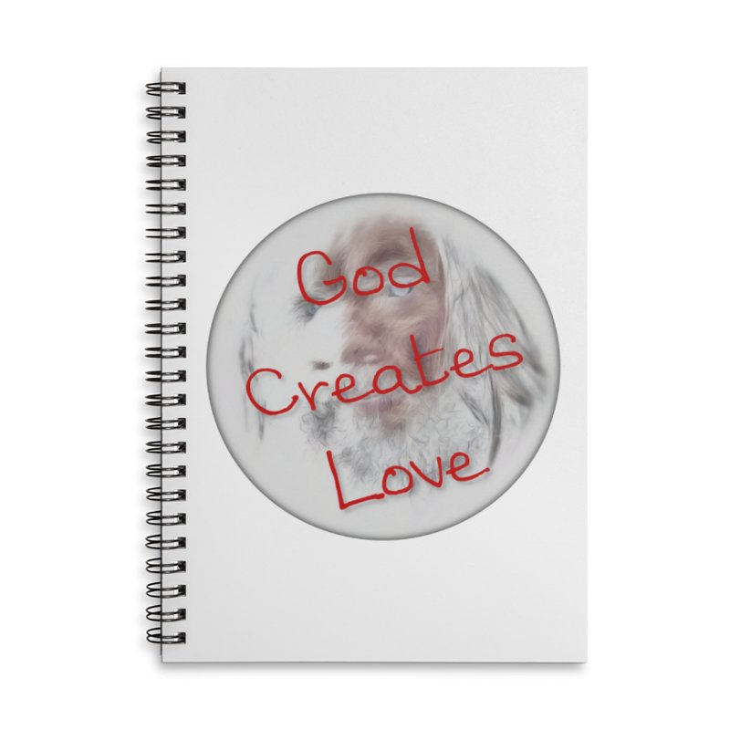 God Creates Love Accessories Lined Spiral Notebook by #woctxphotog's Artist Shop