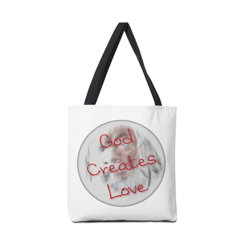God Creates Love Accessories Tote Bag Bag by #woctxphotog's Artist Shop