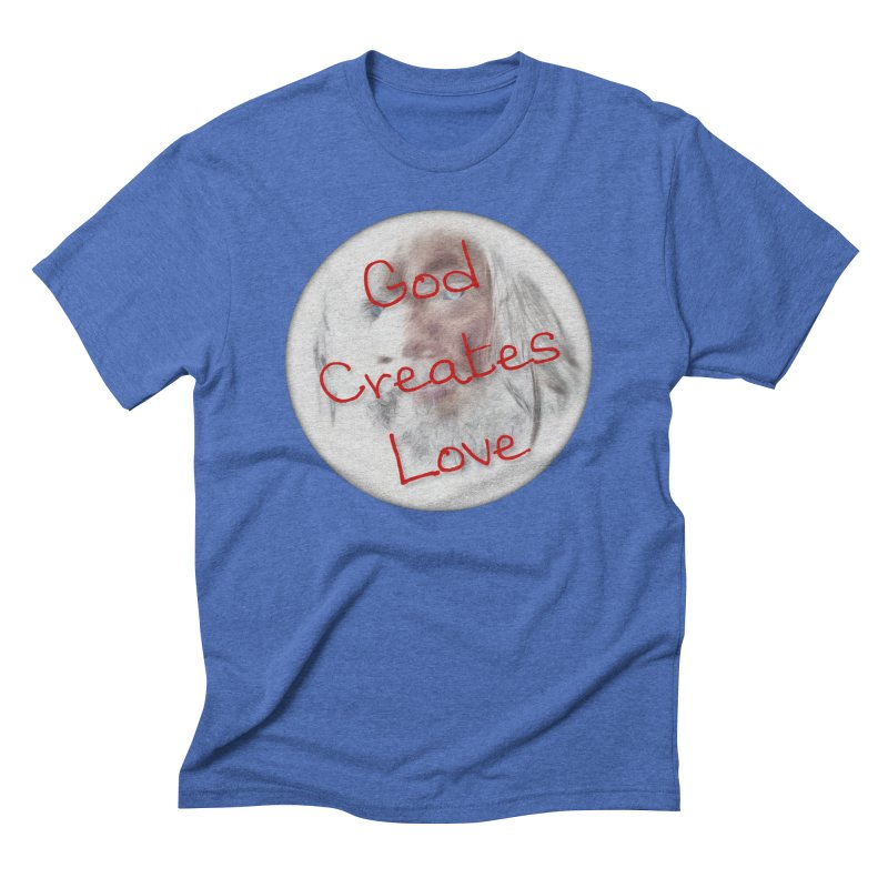 God Creates Love Men's Triblend T-Shirt by #woctxphotog's Artist Shop