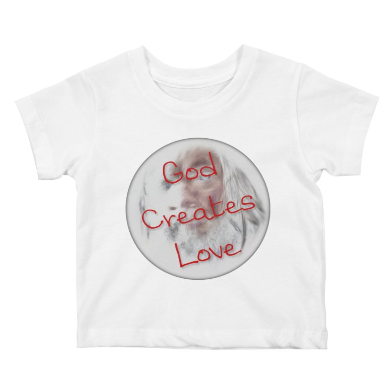 God Creates Love Kids Baby T-Shirt by #woctxphotog's Artist Shop
