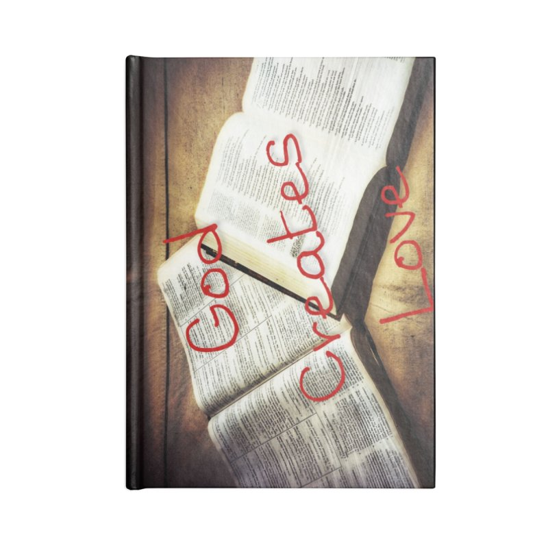 God Creates Love Canvas Accessories Lined Journal Notebook by #woctxphotog's Artist Shop