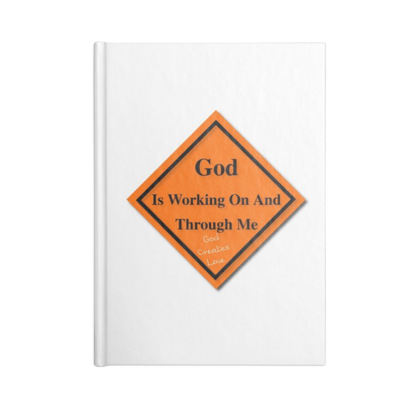 God Is Working Accessories Lined Journal Notebook by #woctxphotog's Artist Shop