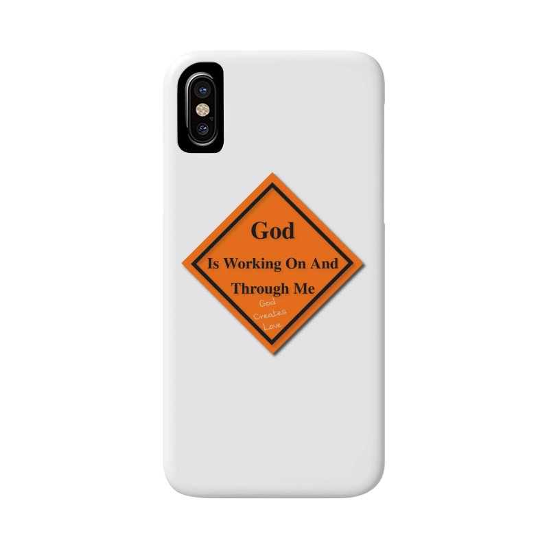 God Is Working Accessories Phone Case by #woctxphotog's Artist Shop