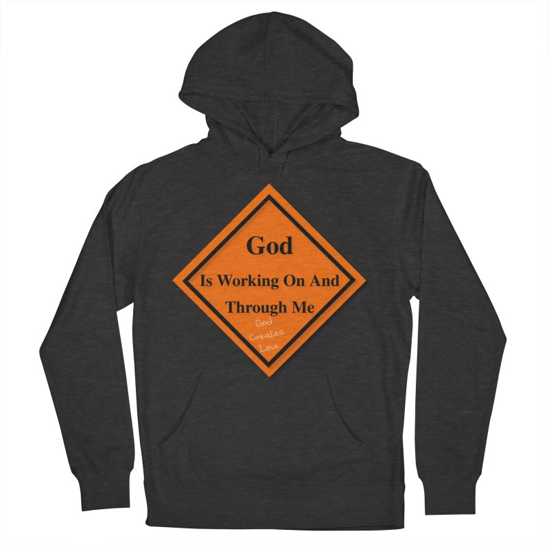 God Is Working Men's French Terry Pullover Hoody by #woctxphotog's Artist Shop
