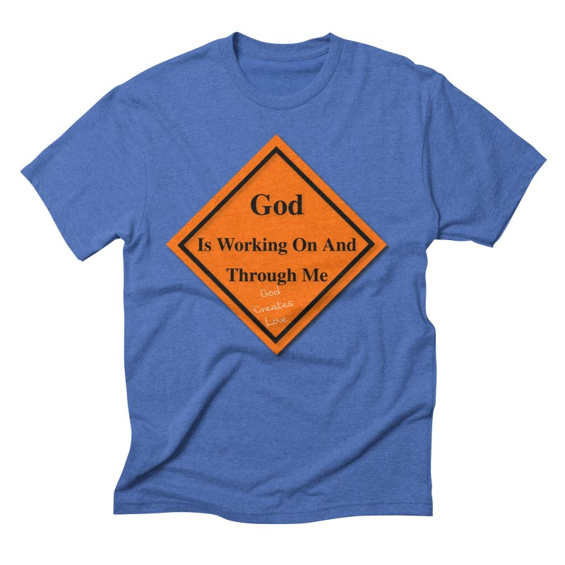 God Is Working Men's T-Shirt by #woctxphotog's Artist Shop